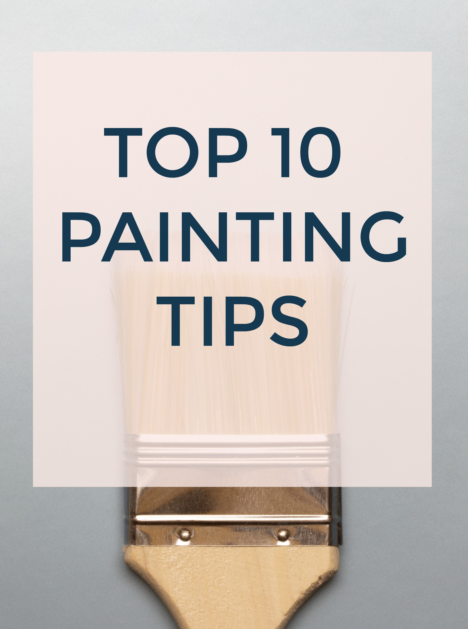 Favorite Painting Tips